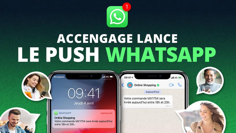 Accengage lance le Push WhatsApp